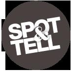 Spot & Tell