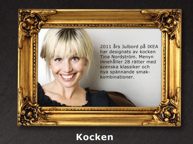 2011 är Tina årets IKEA julbords kock