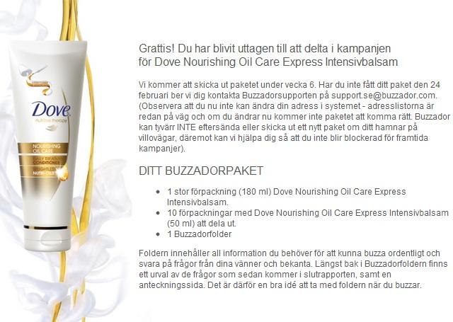 Blivit utvald att medverka i buzzadors nya Dove Nourishing Oil Care Express Intensivbalsam kampanj